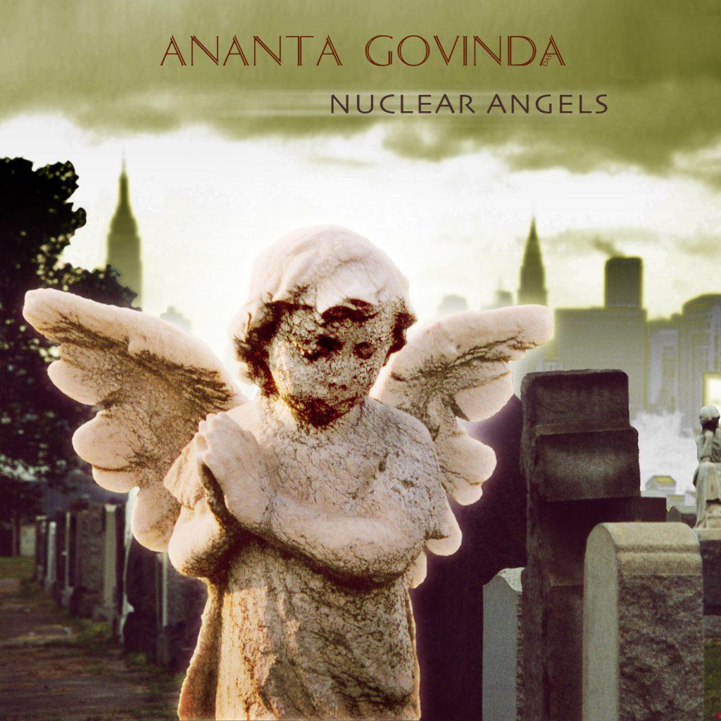 Ananta Govinda Nuclear Angels