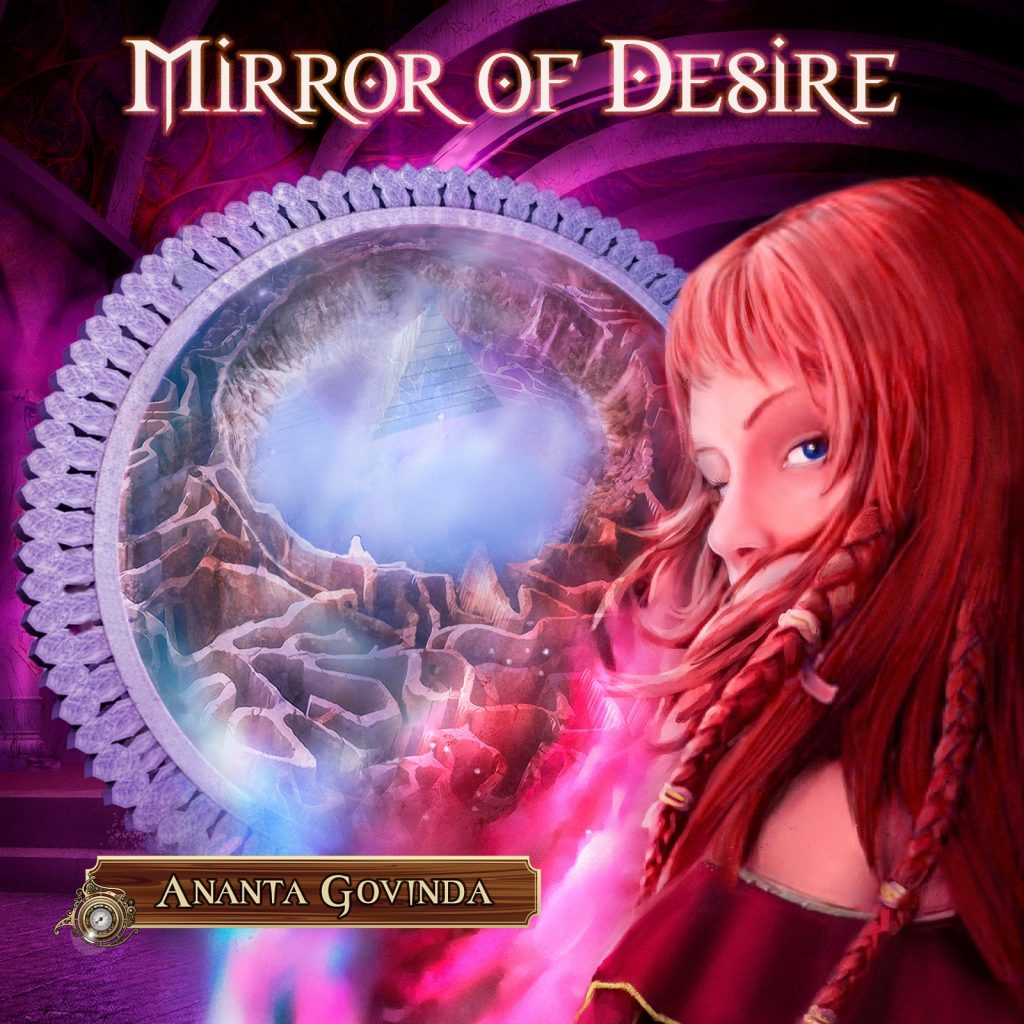 Mirror of Desire by Ananta Govinda